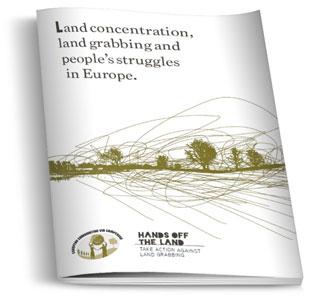 Concentración, acaparamiento de tierras, y luchas populares en Europa